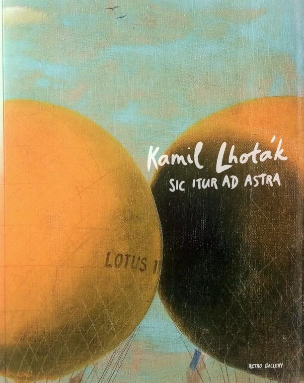 Kamil Lhoták, Sic itur ad astra, Jakub Sluka, publikace, Retro Gallery