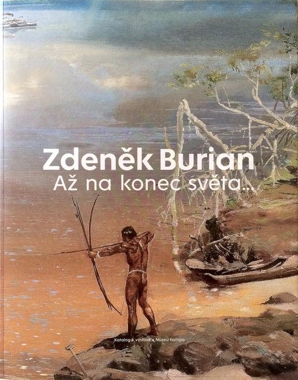publikace, Zdeněk Burian, Až na konec světa, Jakub Sluka, Retro Gallery,