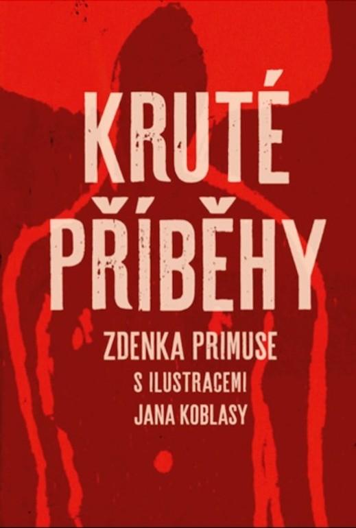 Kruté příběhy, Zdeněk Primus, publikace, Retro Gallery